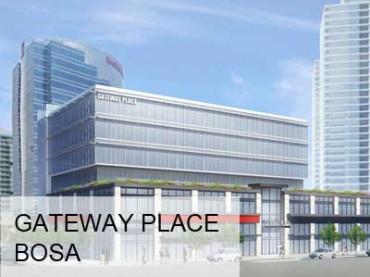 Bosa - Gateway Place